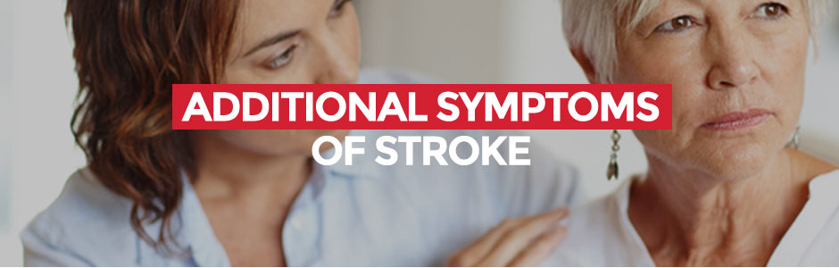 Additional Symptoms of Stroke